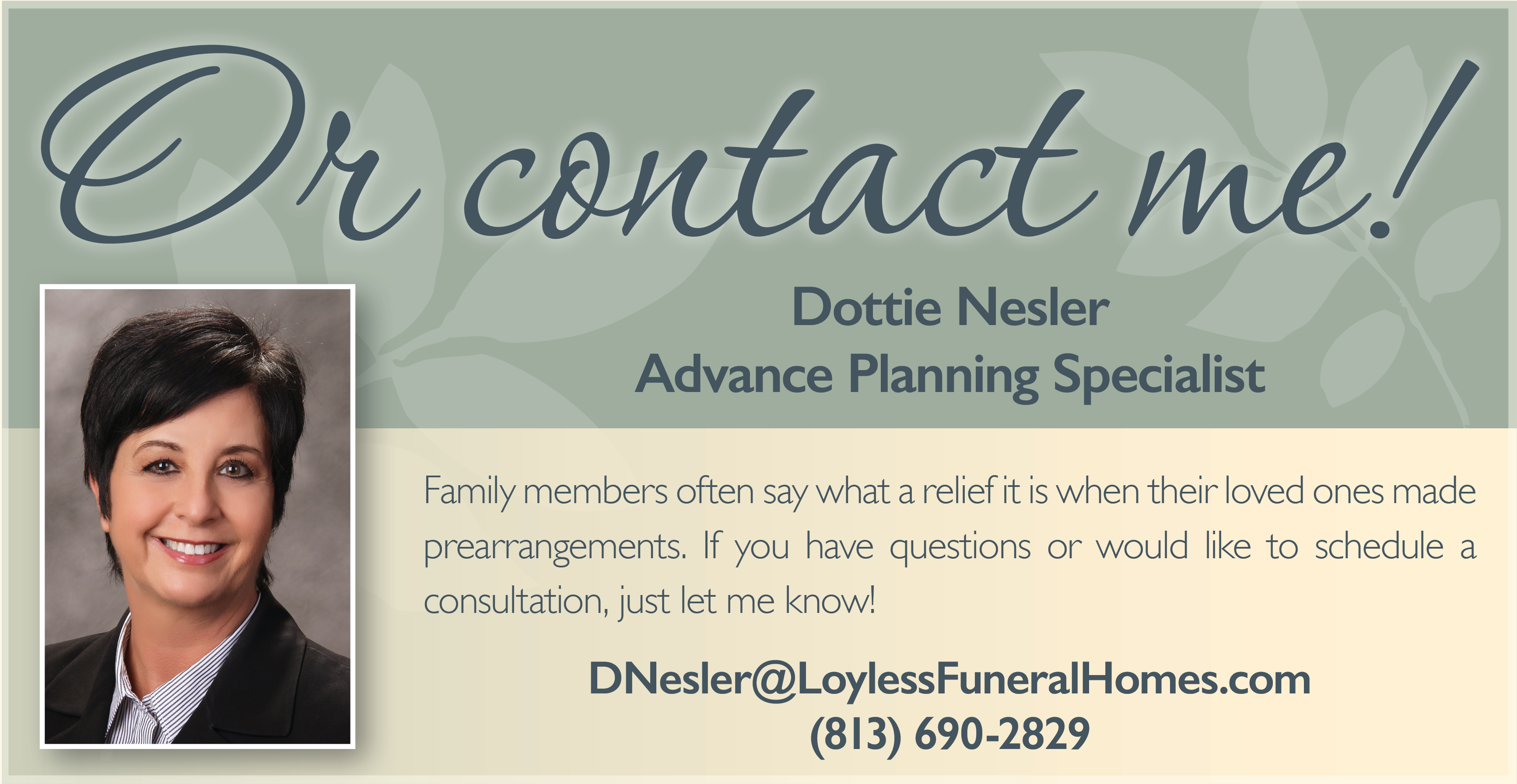 Contact Dottie Nesler, Advance Planning Specialist